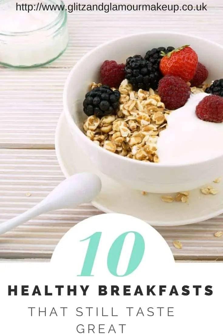 10 healthy breakfasts that still taste great (1)