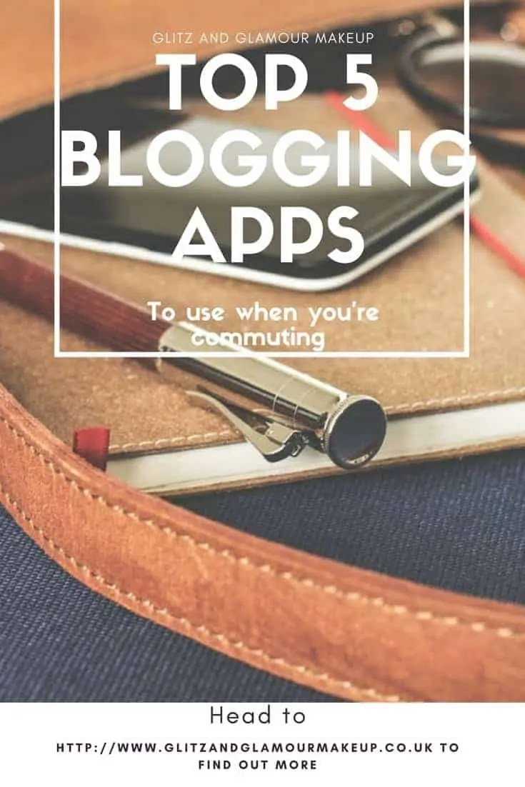 top 5 blogging apps to use on your daily commute