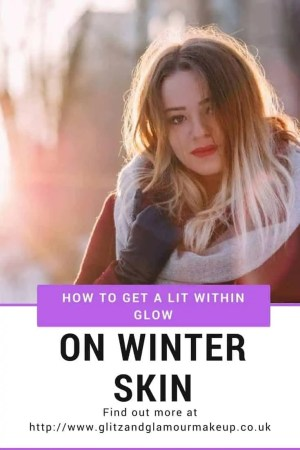 how to get a lit within glow on winter skin