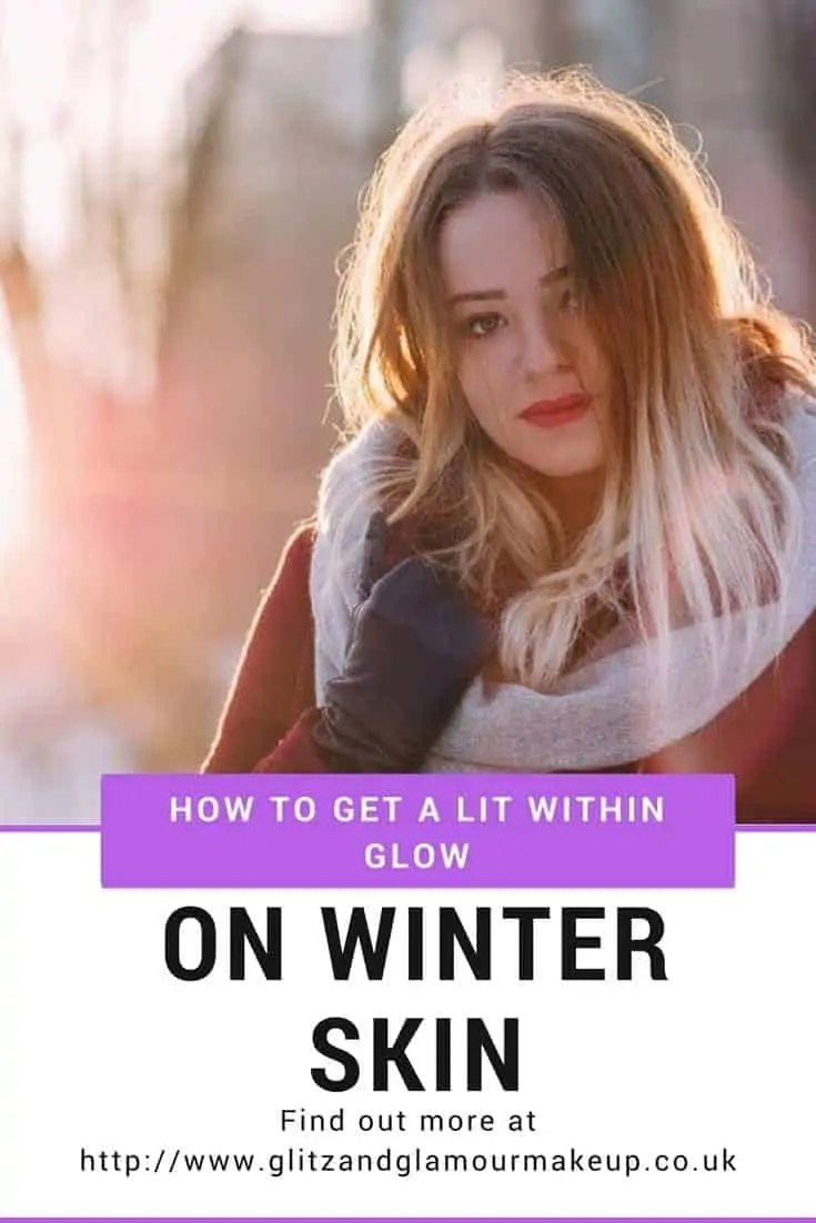 how to get a lit from within glow on winter skin