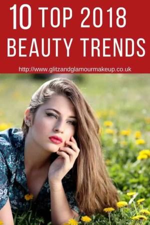 10 top 2018 beauty trends