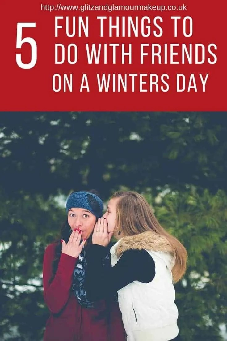 5 fun things to do with friends on a winters day