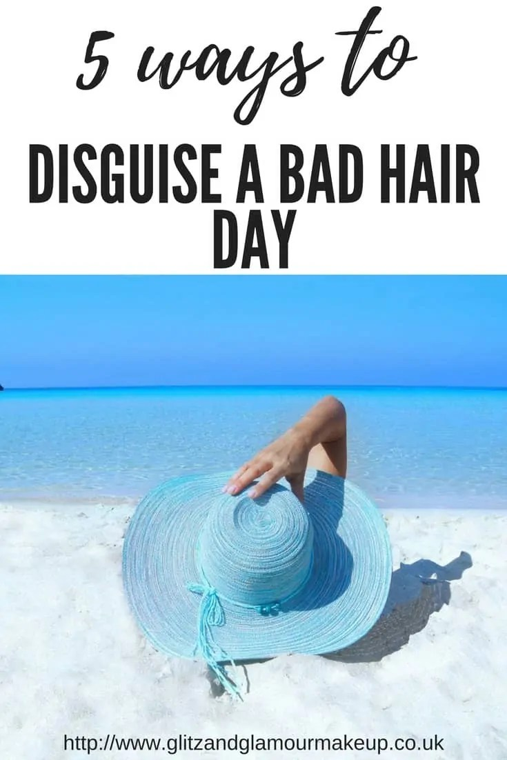 5 ways to disguise a bad hair day