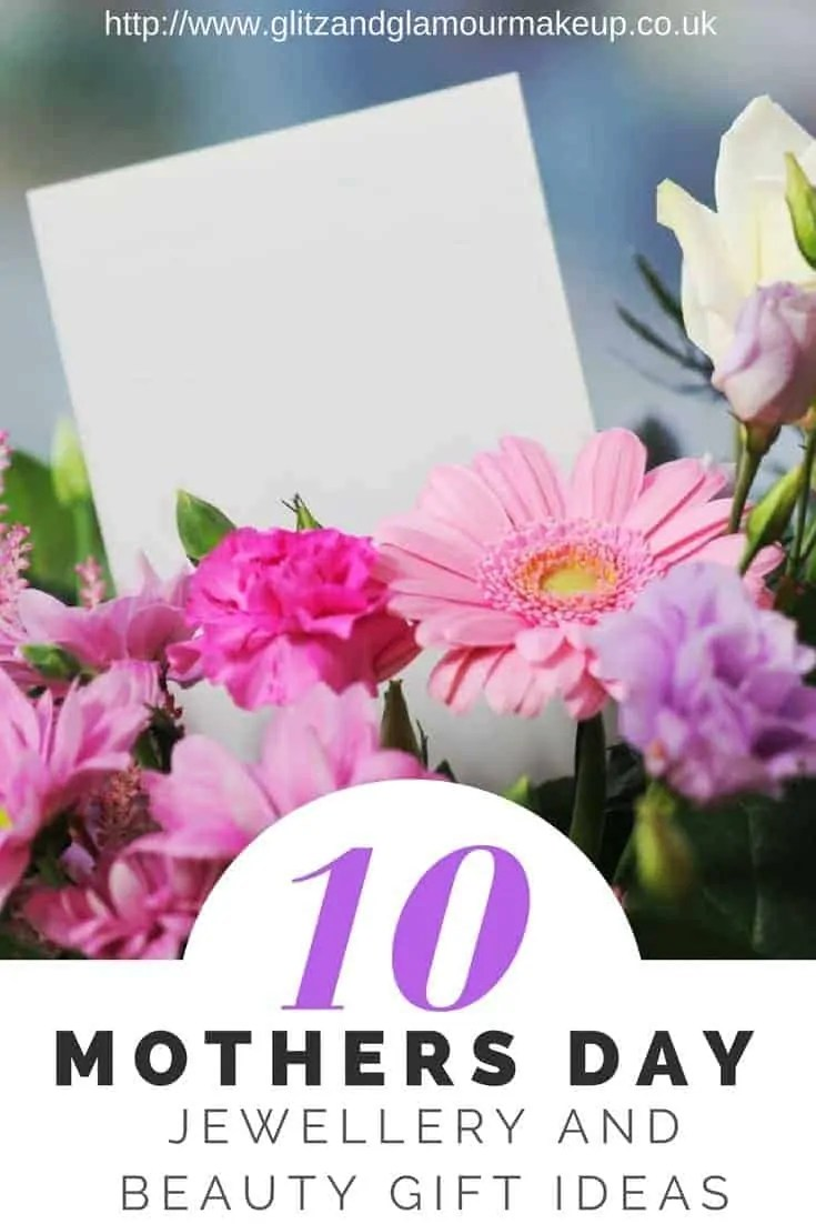 10 mother's day jewellery and beauty gift ideas