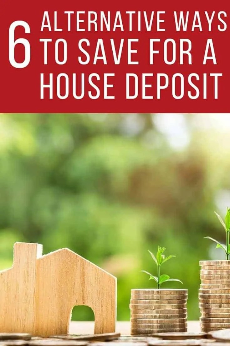 6 alternative ways to save for a house deposit