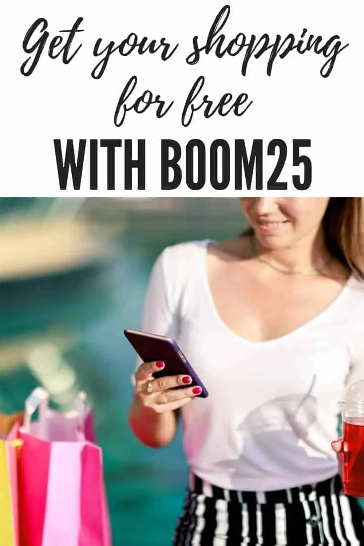 get your shopping for free with boom25