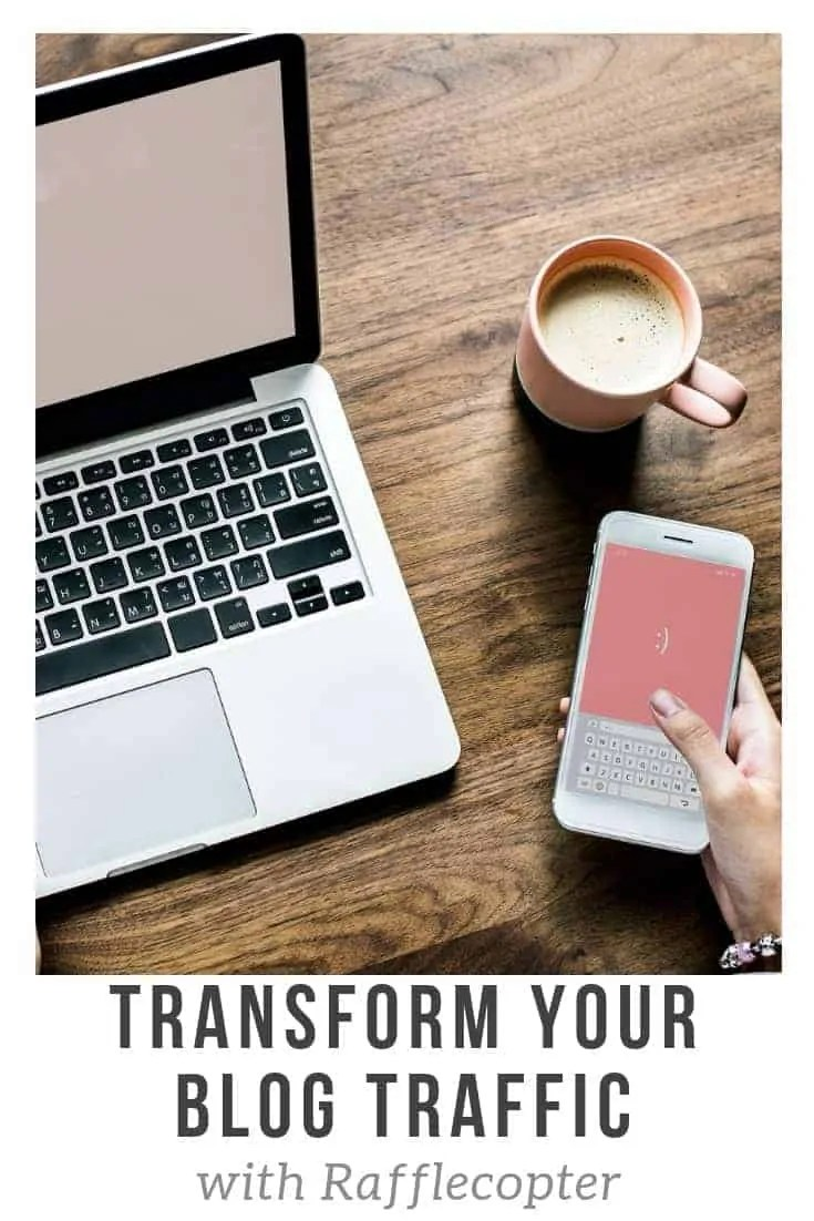transform your blog traffic with rafflecopter