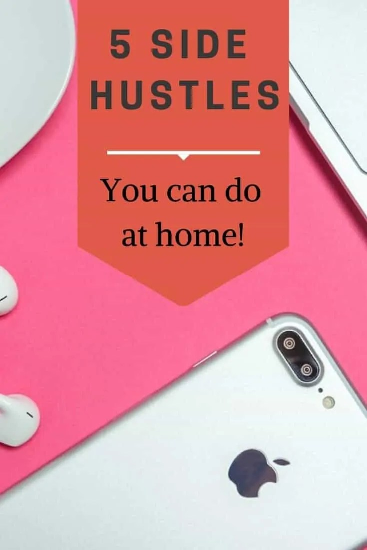 5 side hustles you can do at home