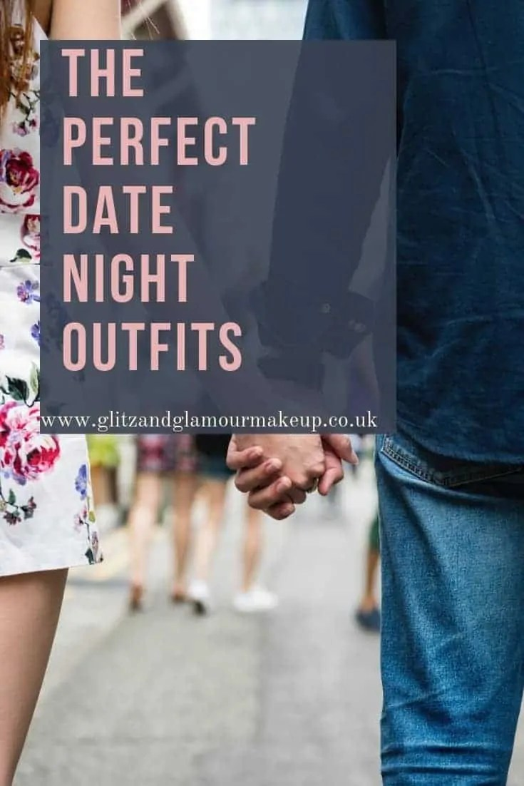 the perfect date night outfits