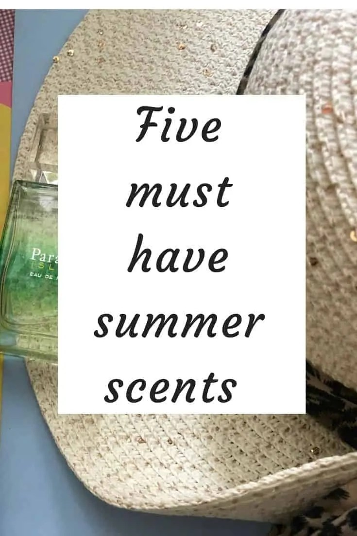 five must have summer scents