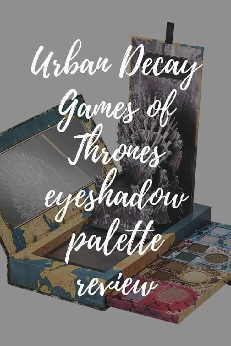 urban decay games of thrones eyeshadow palette review