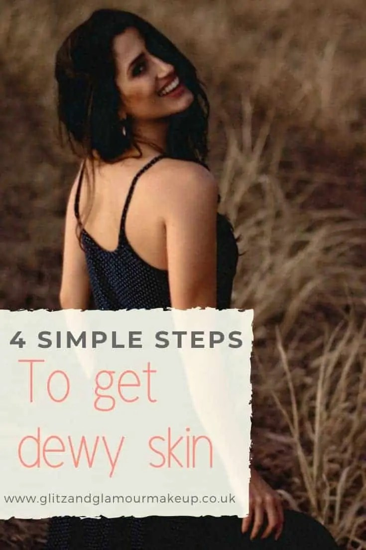 4 simple steps to get dewy skin