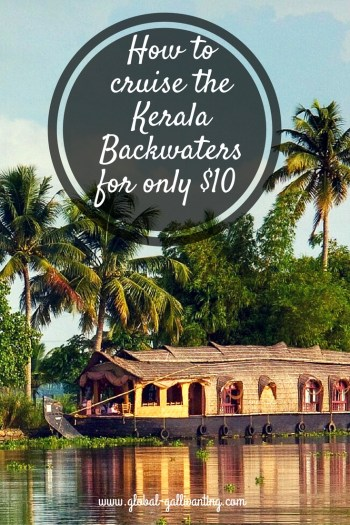 How to cruise the Kerala Backwaters for only $10