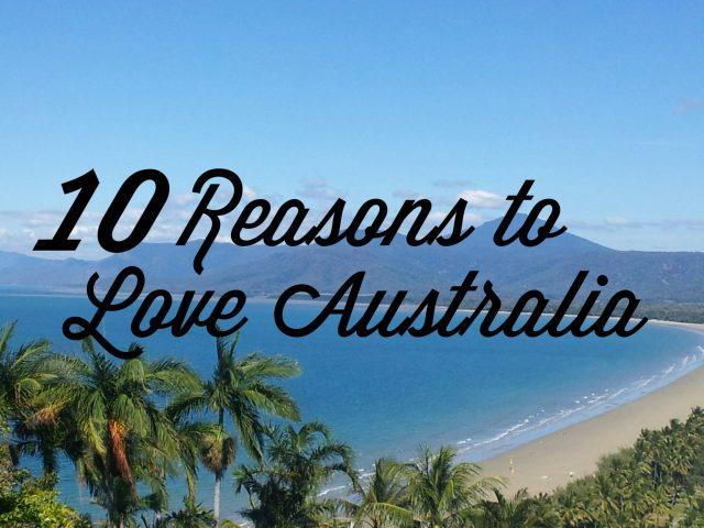 10 reasons to love australia