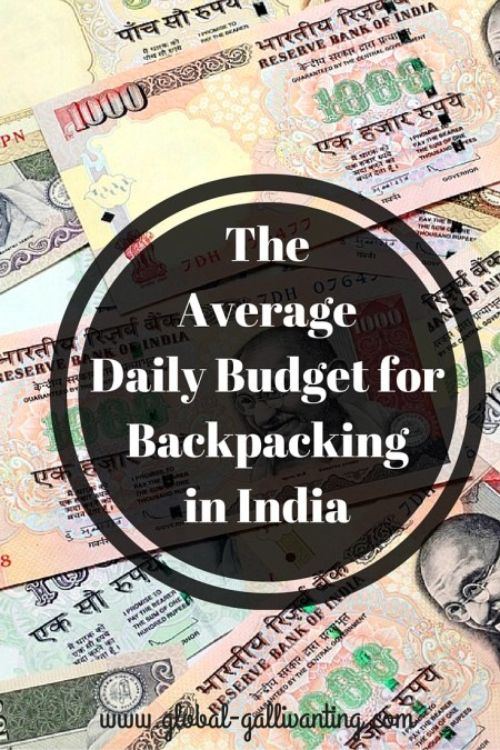 The Average Daily Budget for Backpacking in India