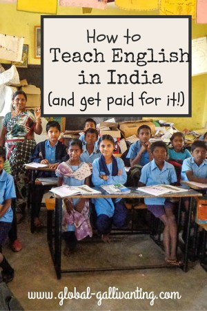 How to teach English in India and get paid for it!