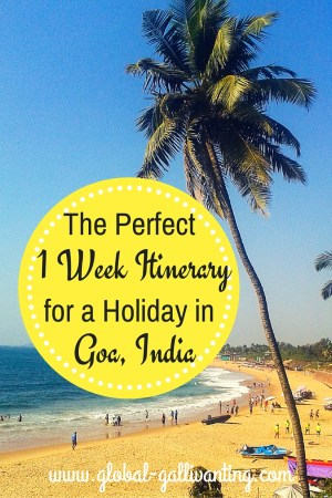 The Perfect 1 week Itinerary for a Holiday in Goa, India