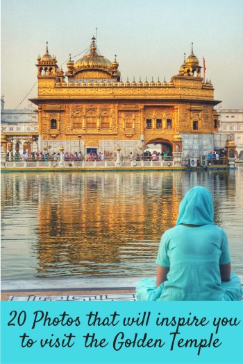 20 Photos that will inspire you to visit the Golden Temple