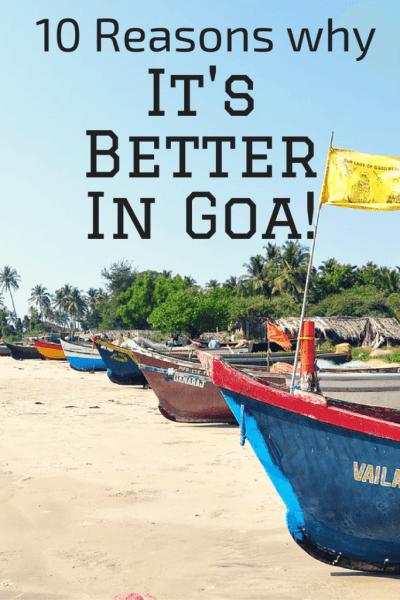 why I love Goa