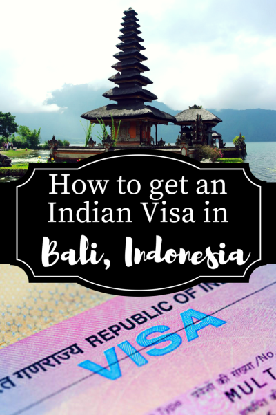 How To Apply For An Indian Visa In Bali Indonesia Global Gallivanting Travel Blog