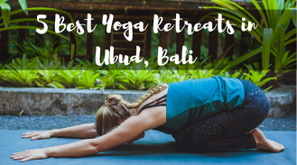 5 Best Yoga Retreats in Bali