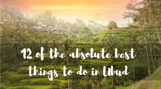 12 of the absolute best things to do in Ubud
