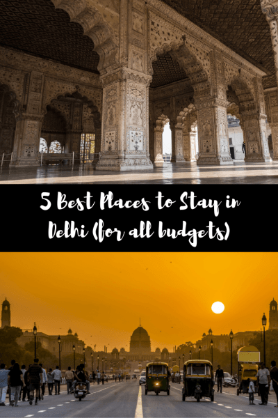5 Best Places to Stay in Delhi