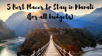 5 Best Places to Stay in Manali (for all budgets)