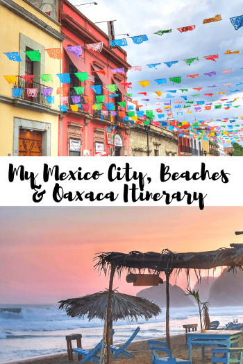 My 2 week Mexico City, Beaches and Oaxaca Itinerary