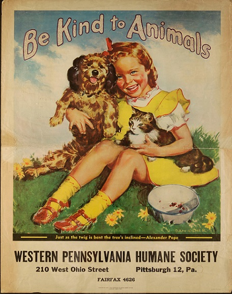 "The above image is an antique ""Be Kind to Animals"" poster from the Western Pennsylvania Humane Society. Photo Credit: National Museum of Animals and Society"
