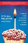 Wade Rouse It's All Relative memoir book