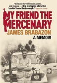 My-Friend-the-Mercenary-9780802119759