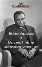 Bishop Muzorewa & Margaret ThatcherDeclassified Secret Files