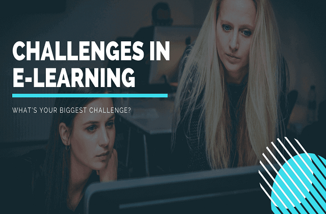 Cracking Top 5 Difficulties in E-Learning