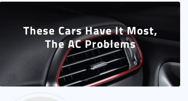 These Cars Have It Most, The AC Problems