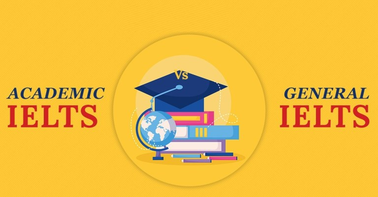What are the Differences between IELTS Academic and IELTS General Training?