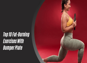 Fat-Burning Exercises With Bumper Plate