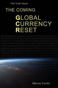 What Is The Global Currency Reset - The Truth About The