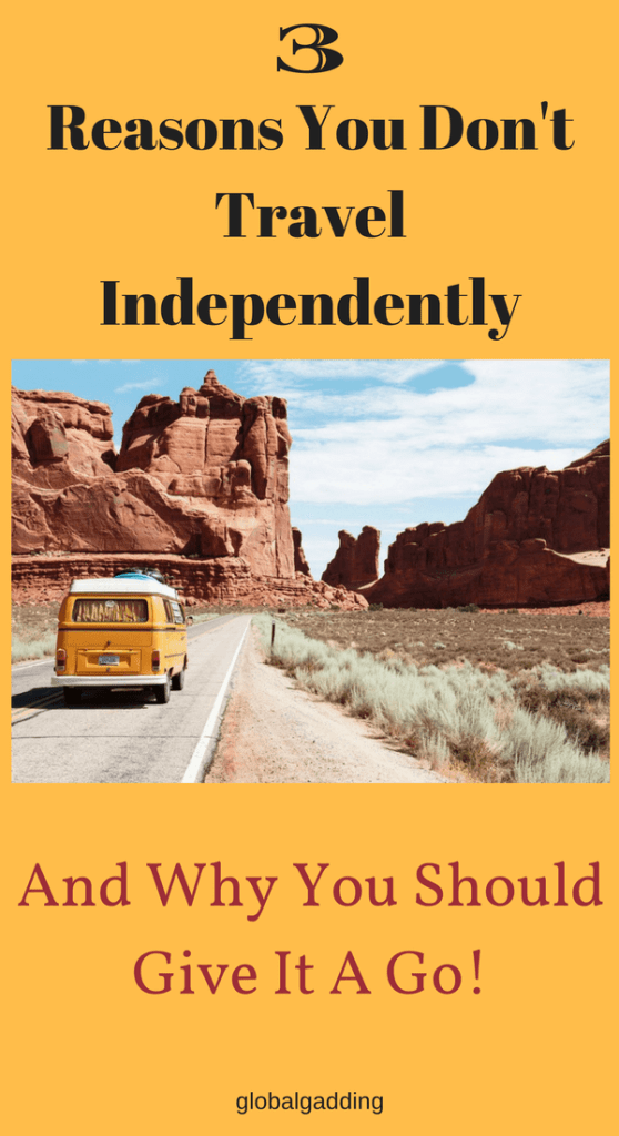 3 reasons you dont travel independently