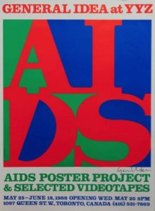 GENERAL IDEA AA BRONSON AIDS poster - GENERAL IDEA, AA BRONSON - AIDS poster