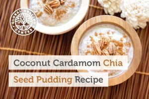 A bowl of coconut cardamom chia seed pudding. The chia seeds in this amazing dessert offer great health benefits.