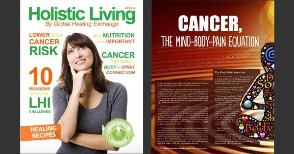 Holistic Living Magazine 4 - Exploring & Understanding Cancer