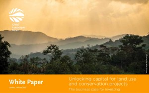 Unlocking capital for land use and conservation projects: The business case for investing