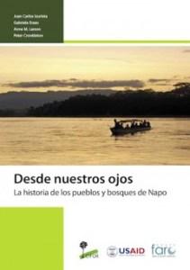 Desde nuestros ojos: La historia de los pueblos y bosques de Napo
