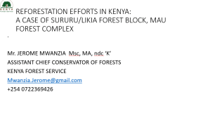 Reforestation Efforts in Kenya: A case of Surubu/Likia forest block, Mau Forest complex