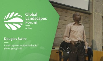 Douglas Bwire – Landscape restoration What is the missing link?