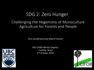 Sustainable Development Goal #2: Zero Hunger – Challenging the Hegemony of Monoculture Agriculture for Forests and People