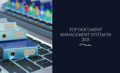 Top Document Management System in 2021