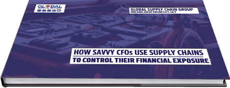 How Savvy CFOs Use Supply Chains To Control Their Financial Exposure?