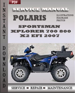 Polaris Sportsman Xplorer 700 800 800 x2 EFI 2007 manual